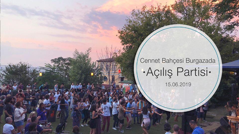 Cennet Bahçesi Burgazada Açılış Partisi'ne Davetlisiniz!