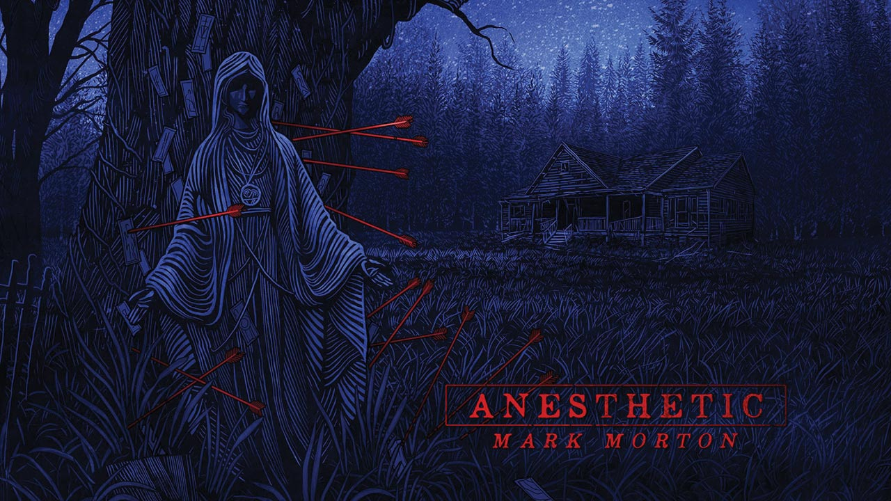 MARK MORTON – ANESTHETIC