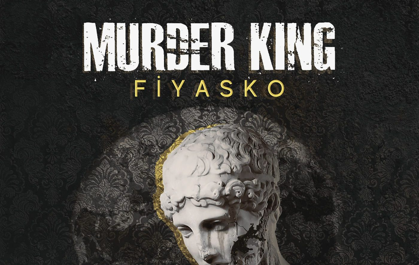 Murder King – Fiyasko